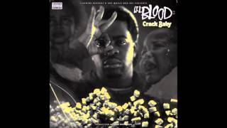 03 Lil Blood    Nasty feat Lil Goofy, Remedy