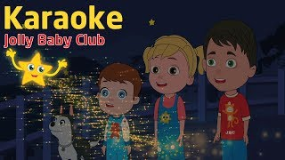 Twinkle Twinkle Little Star | Kids Karaoke With Lyrics | Nursery Rhymes from Jolly Baby Club