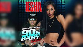 IESHIA: Vibe - 90s Baby