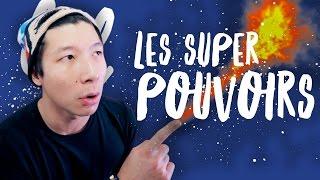LES SUPER-POUVOIRS - WILL