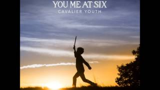 You Me At Six - Love Me Like You Used To