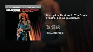 Porcupine Pie (Live At The Greek Theatre, Los Angeles/1972)