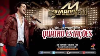 Quatro Estações - Eduardo Melo