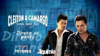 Cleiton e Camargo - Direto ao ponto (Marcelo Melo / Vivi Abreu / Theo)