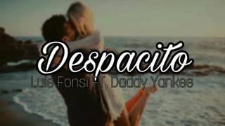 Despacito Letra Luis Fonsi Ft Daddy Yankee