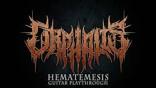 Orphalis - Hematemesis Guitar Playthrough