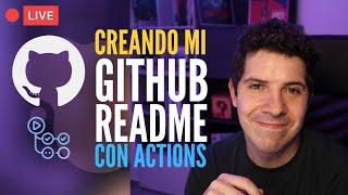 CREA tu Github README Profile paso a paso y añade GitHub Actions 🐙😺
