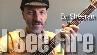 I See Fire - Ed Sheeran - Guitar Lesson Part 1/3