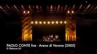 Via Con Me - PAOLO CONTE live Arena di Verona (2005)