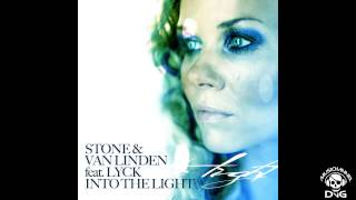 Stone Van & Linden feat Lyck - Into The Light Summer