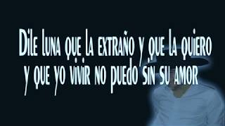Dile Luna Letra Ulices Chaidez