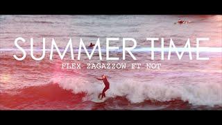 Flex Zagazzow Ft. NOT - Summer Time