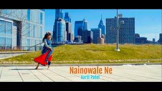 Nainowale Ne | Dance Cover by Aarti Patel | Padmaavat