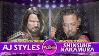 AJ Styles vs Shinsuke Nakamura  Wrestlemania 34 Promo - HD