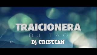 TRAICIONERA - DJ Tao X Sebastián Yatra - DJ CRISTIAN