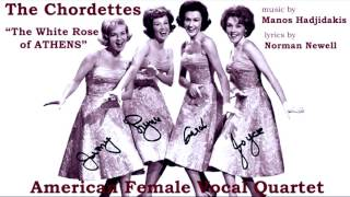 The Chordettes - The White Rose of Athens (Manos Hadjidakis)