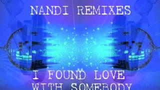 I Found Love With Somebody (Nandi Mashup Radio Edit)-Rihanna Vs. Whitney Houston