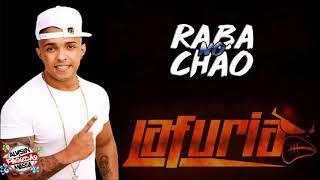 LA FÚRIA - RABA NO CHÃO (MÚSICA NOVA) 2018