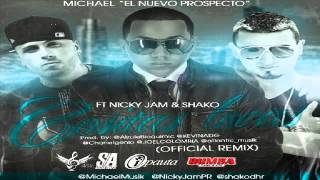 Michael Ft Nicky Jam & Shako - Cositas Locas Remix ✓