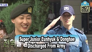 [HOT★ISSUE] Super Junior Eunhyuk & Donghae Were Discharged From Army 20170716