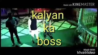 Kalyan king ka dhamaka