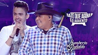 Humberto & Ronaldo - Bate Que Agora Eu Aguento ( DVD Playlist )