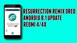Redmi 4/4x Santoni   Stable Resurrection Remix OS 6.0 ( Android 8.1 Oreo)   Installation & Features