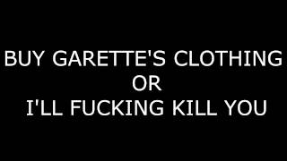 XXXTENTACION- BUY GARETTE'S CLOTHING OR I'LL FUCKING KILL YOU