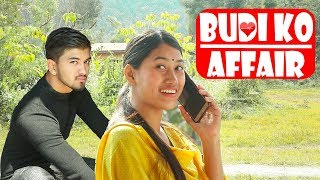 Budi Ko Affair| Buda Vs Budi |Nepali Comedy Short Film |SNS Entertainment| EP-9