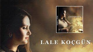 Lale Koçgün -  Dilber (Sabahtan Cemalin)   (Official Audio)