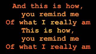 How You Remind me ~ By NickelBack With Lyrics