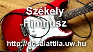 Székely Himnusz - Előadja: Ócsai Attila