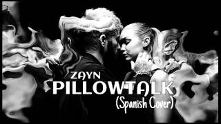 PILLOWTALK (Spanish Cover ZAYN) - ChanyChannel (Lyric Video)