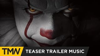 It - Teaser Trailer Music   Hi-Finesse - Believe