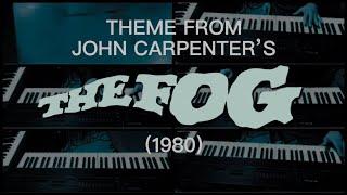 The Fog - Main Title Cover - John Carpenter