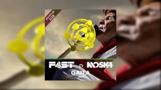 F4ST & Moska - Gaita (VIP)