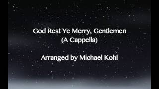 God Rest Ye Merry Gentlemen (A Cappella/EDM Version)