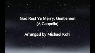 God Rest Ye Merry Gentlemen (A Cappella/EDM Version)