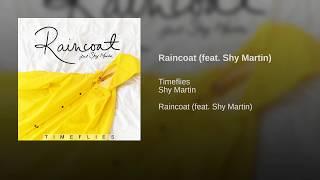 Raincoat (feat. Shy Martin)