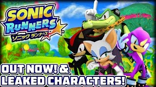 Sonic Runners (iOS/Android) - Available Now! Leaked Characters & More!