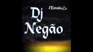 DJ Negão & DJ L1 Feat Mc's E8, TH, Hollywood, Magrinho & Juninho JR - Sarrada