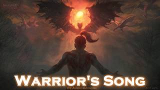 EPIC ROCK   ''Warrior's Song'' by Audiomachine