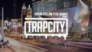 Cardi B - Bodak Yellow (Y2K Remix)