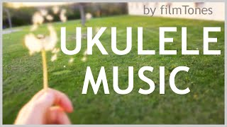 Happy Ukulele Background  Music - Ukulele by filmTones