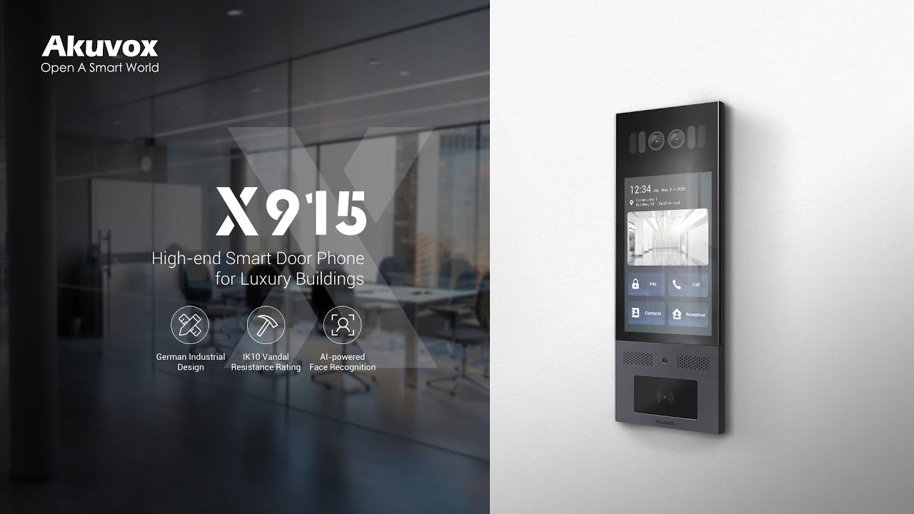 Akuvox X915: Chuông cửa cao cấp cho các tòa nhà sang trọng