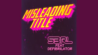 Misleading Title (feat. Defi Brilator)