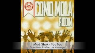 Mad Shak - Toc Toc - Como Mola riddim 2017