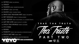 Trae Tha Truth - World Needs You (Audio) ft. Liz Rodrigues