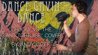 "Dance Gavin Dance ""Chucky Vs. The Giant Tortoise"" VOCAL COVER"