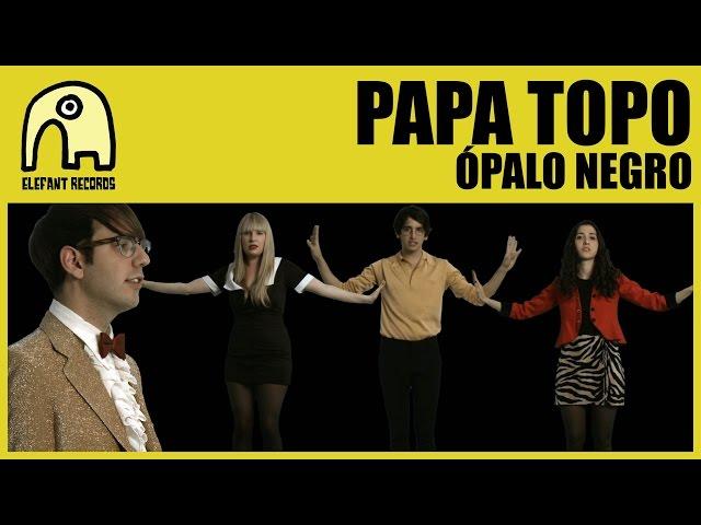 Videoclip de Ópalo Negro, canción que da nombre al primer LP de Papa Topo